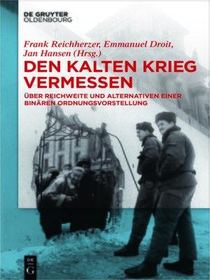 cover image of Den Kalten Krieg vermessen