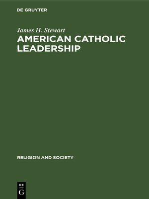 cover image of American Catholic Leadership