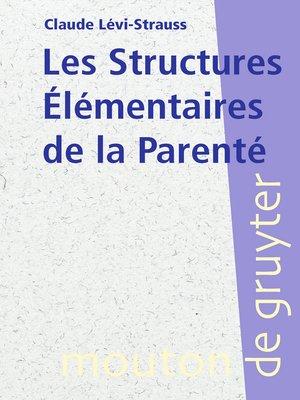 cover image of Les Structures Élémentaires de la Parenté
