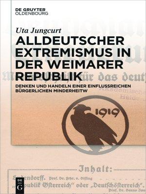 cover image of Alldeutscher Extremismus in der Weimarer Republik