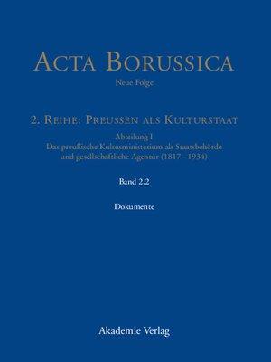 cover image of Das Kultusministerium auf seinen Wirkungsfeldern Schule, Wissenschaft, Kirchen, Künste und Medizinalwesen – Dokumente
