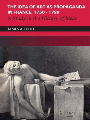cover image of The Idea of Art as Propaganda in France, 1750-1799
