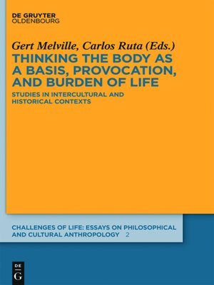 cover image of Thinking the body as a basis, provocation and burden of life