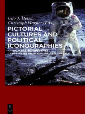 cover image of Pictorial Cultures and Political Iconographies