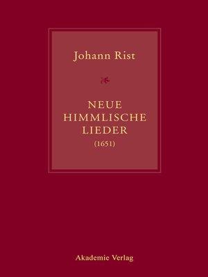 cover image of Johann Rist, Neue Himmlische Lieder (1651)