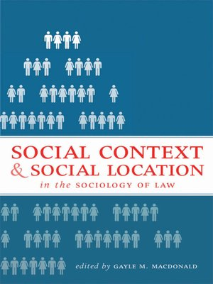 cover image of Social Context and Social Location in the Sociology of Law