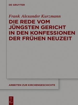 cover image of Die Rede vom Jüngsten Gericht in den Konfessionen der Frühen Neuzeit