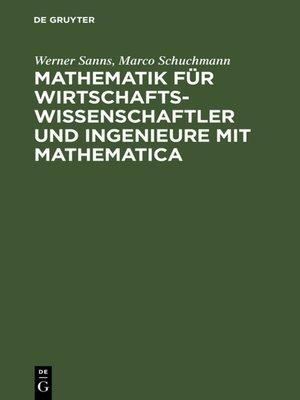 cover image of Mathematik für Wirtschaftswissenschaftler und Ingenieure mit Mathematica