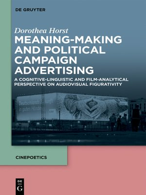 cover image of Meaning-Making and Political Campaign Advertising