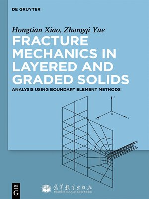 cover image of Fracture Mechanics in Layered and Graded Solids