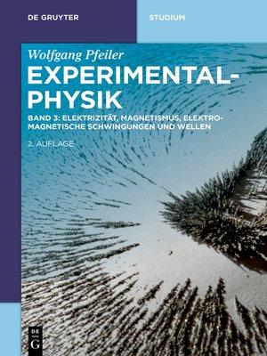 cover image of Elektrizität, Magnetismus, Elektromagnetische Schwingungen und Wellen