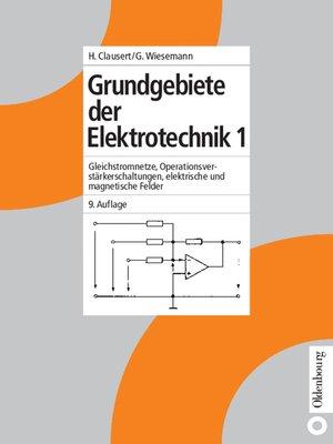 cover image of Grundgebiete der Elektrotechnik 1