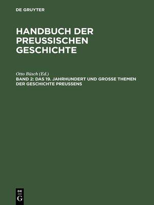 cover image of Das 19. Jahrhundert und Große Themen der Geschichte Preußens