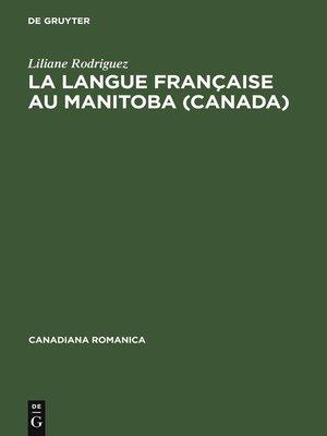 cover image of La langue française au Manitoba (Canada)