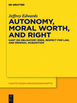 cover image of Autonomy, Moral Worth, and Right