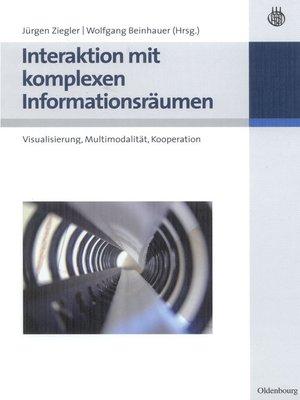 cover image of Interaktion mit komplexen Informationsräumen