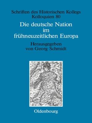 cover image of Die deutsche Nation im frühneuzeitlichen Europa