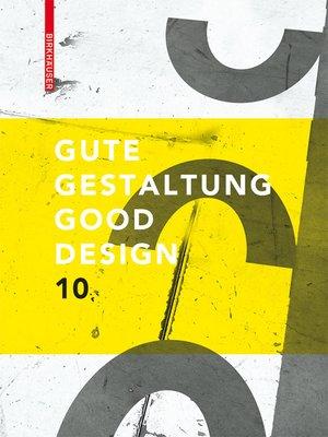 cover image of Gute Gestaltung / Good Design 10