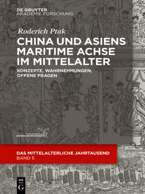 cover image of China und Asiens maritime Achse im Mittelalter