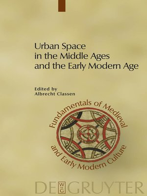 cover image of Urban Space in the Middle Ages and the Early Modern Age