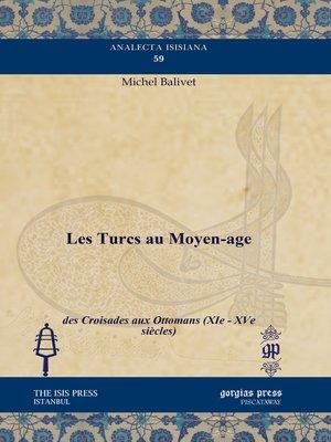 cover image of Les Turcs au Moyen-age