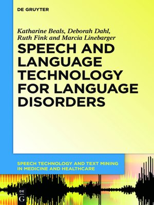 cover image of Speech and Language Technology for Language Disorders