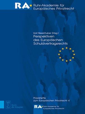 cover image of Perspektiven des Europäischen Schuldvertragsrechts