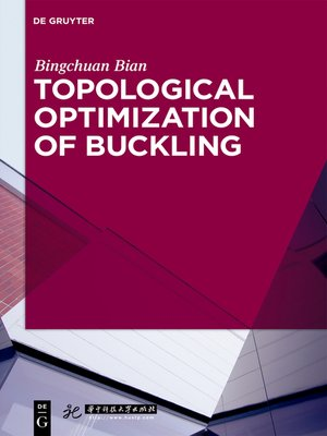 cover image of Topological Optimization of Buckling