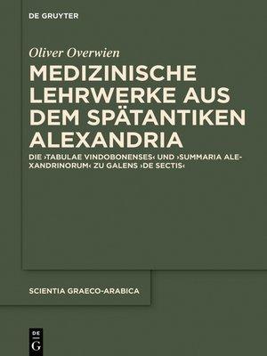 cover image of Medizinische Lehrwerke aus dem spätantiken Alexandria