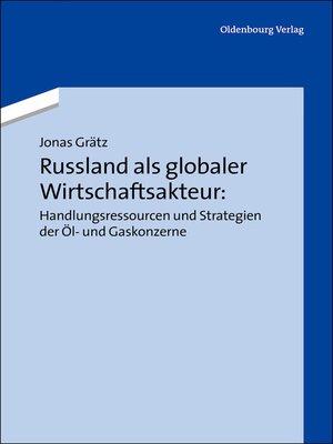 cover image of Russland als globaler Wirtschaftsakteur