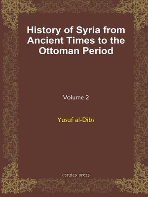 cover image of History of Syria from Ancient Times to the Ottoman Period