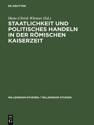 cover image of Staatlichkeit und politisches Handeln in der römischen Kaiserzeit