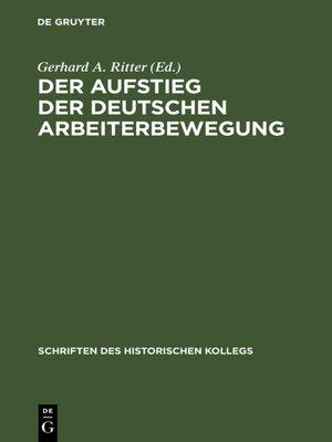 cover image of Der Aufstieg der deutschen Arbeiterbewegung