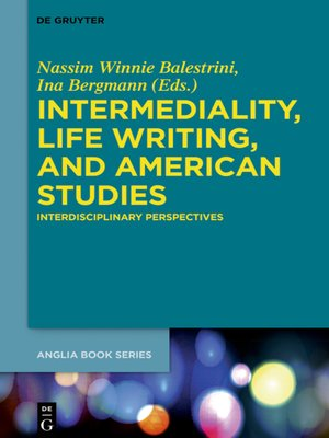 cover image of Intermediality, Life Writing, and American Studies