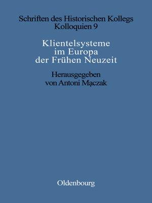 cover image of Klientelsysteme im Europa der Frühen Neuzeit