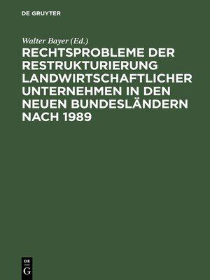 cover image of Rechtsprobleme der Restrukturierung landwirtschaftlicher Unternehmen in den neuen Bundesländern nach 1989