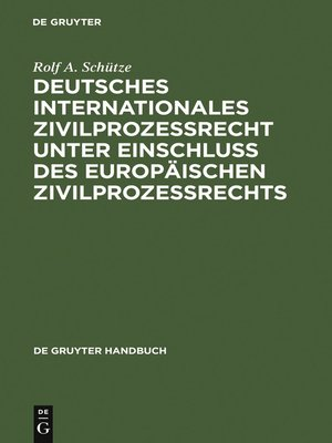 cover image of Deutsches Internationales Zivilprozessrecht unter Einschluss des Europäischen Zivilprozessrechts