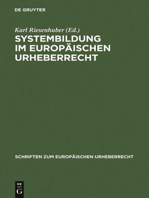 cover image of Systembildung im Europäischen Urheberrecht