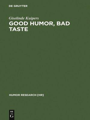 cover image of Good Humor, Bad Taste