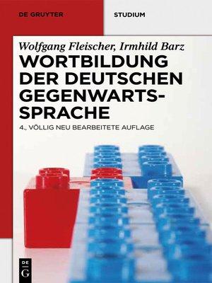 cover image of Wortbildung der deutschen Gegenwartssprache