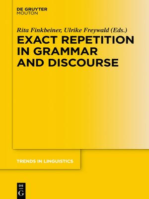 cover image of Exact Repetition in Grammar and Discourse