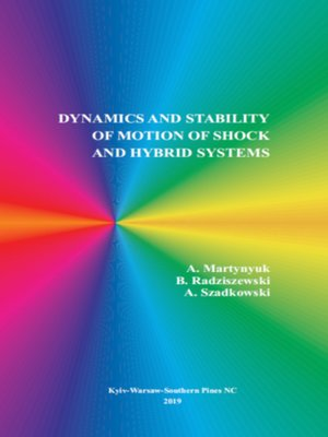 cover image of Dynamics and Stability of Motion of Shock and Hybrid Systems