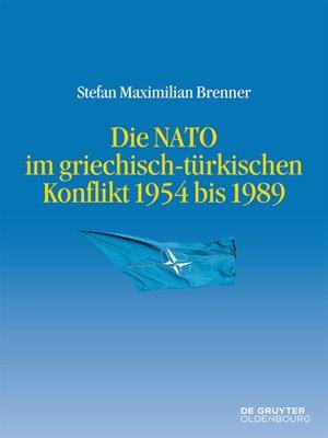 cover image of Die NATO im griechisch-türkischen Konflikt 1954 bis 1989