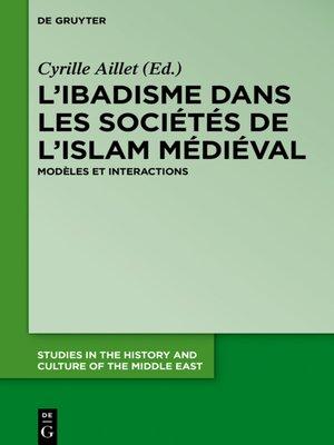 cover image of L'ibadisme dans les sociétés de l'Islam médiéval