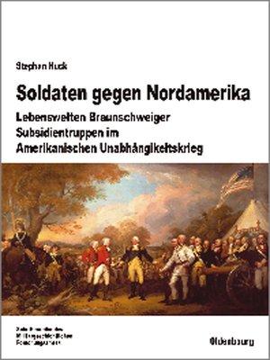 cover image of Soldaten gegen Nordamerika