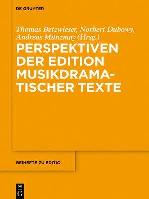 cover image of Perspektiven der Edition musikdramatischer Texte