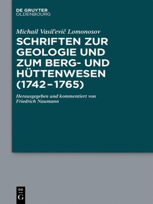 cover image of Schriften zur Geologie und zum Berg- und Hüttenwesen (1742-1765)
