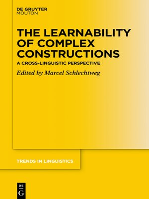 cover image of The Learnability of Complex Constructions