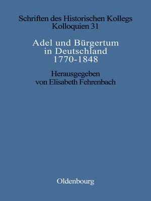 cover image of Adel und Bürgertum in Deutschland 1770-1848