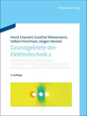 cover image of Wechselströme, Drehstrom, Leitungen, Anwendungen der Fourier-, der Laplace- und der Z-Transformation